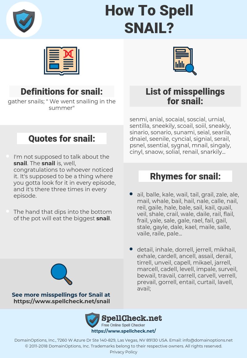 snail, spellcheck snail, how to spell snail, how do you spell snail, correct spelling for snail