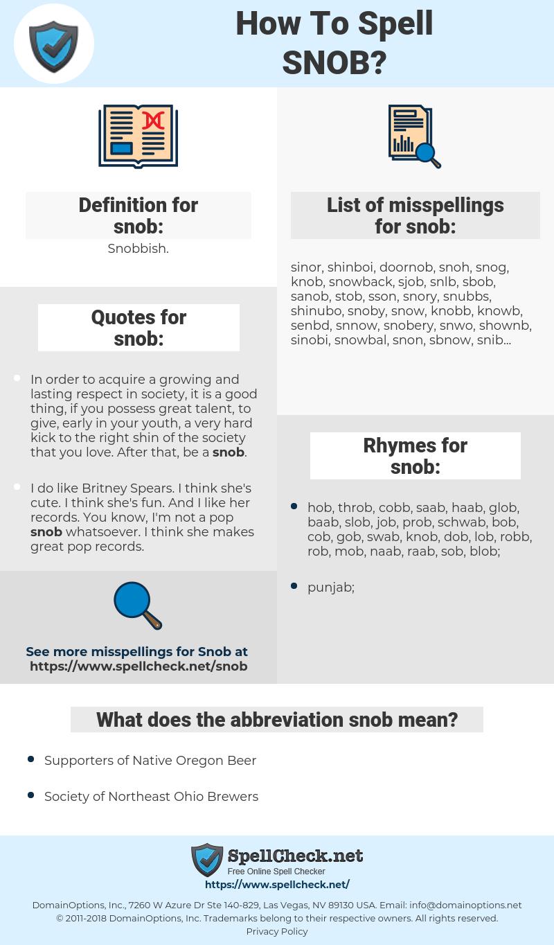 snob, spellcheck snob, how to spell snob, how do you spell snob, correct spelling for snob