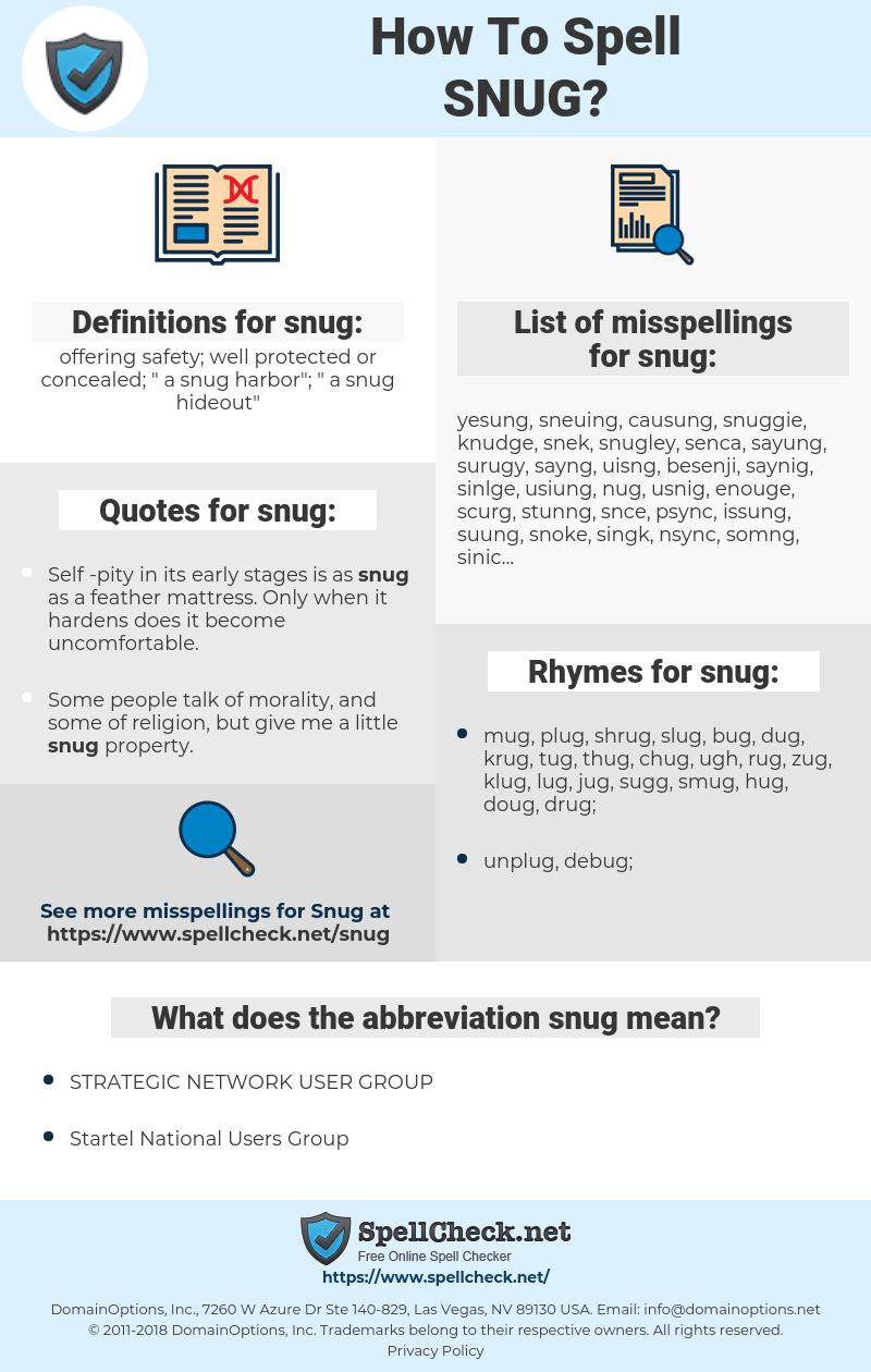 snug, spellcheck snug, how to spell snug, how do you spell snug, correct spelling for snug