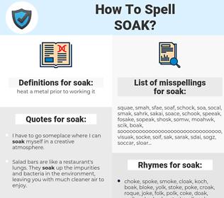 soak, spellcheck soak, how to spell soak, how do you spell soak, correct spelling for soak