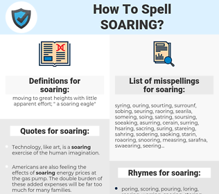 soaring, spellcheck soaring, how to spell soaring, how do you spell soaring, correct spelling for soaring