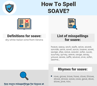 soave, spellcheck soave, how to spell soave, how do you spell soave, correct spelling for soave