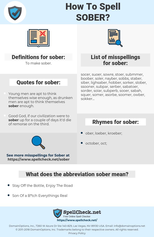 sober, spellcheck sober, how to spell sober, how do you spell sober, correct spelling for sober