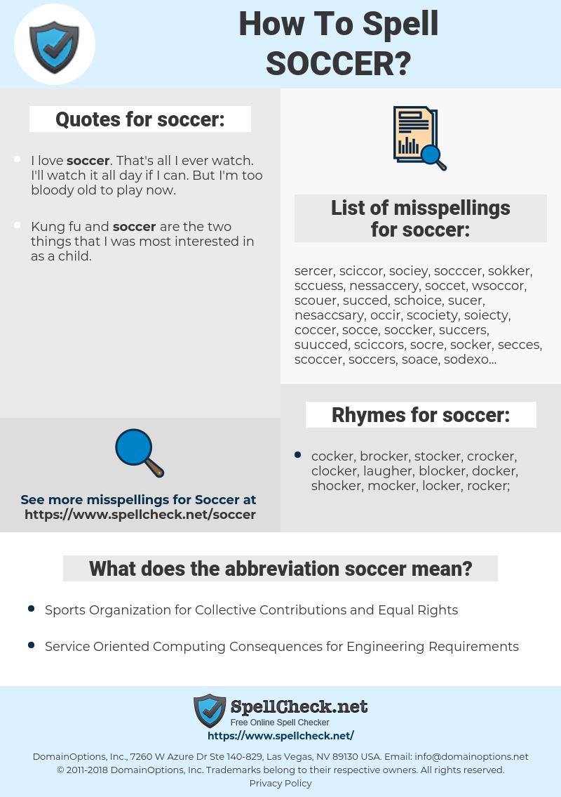 soccer, spellcheck soccer, how to spell soccer, how do you spell soccer, correct spelling for soccer