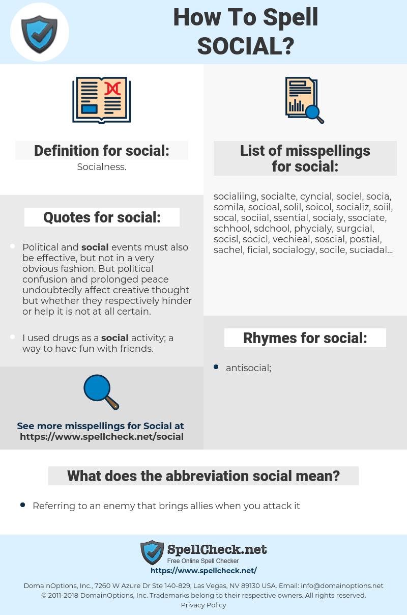 social, spellcheck social, how to spell social, how do you spell social, correct spelling for social