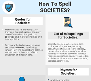 Societies, spellcheck Societies, how to spell Societies, how do you spell Societies, correct spelling for Societies