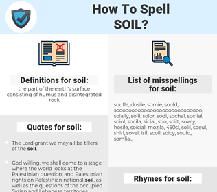 soil, spellcheck soil, how to spell soil, how do you spell soil, correct spelling for soil