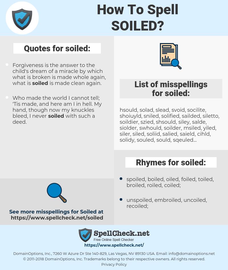 soiled, spellcheck soiled, how to spell soiled, how do you spell soiled, correct spelling for soiled