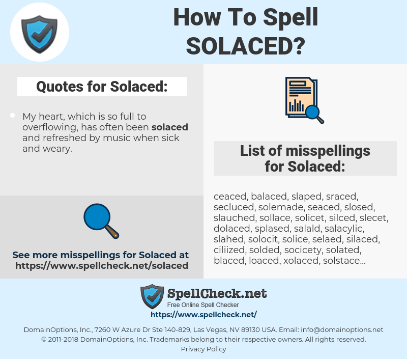 Solaced, spellcheck Solaced, how to spell Solaced, how do you spell Solaced, correct spelling for Solaced