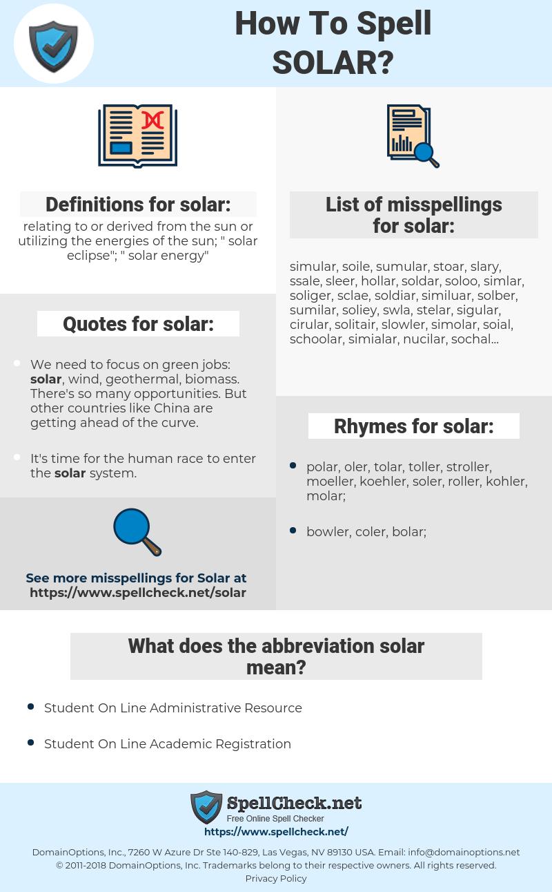 solar, spellcheck solar, how to spell solar, how do you spell solar, correct spelling for solar