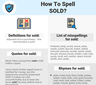 sold, spellcheck sold, how to spell sold, how do you spell sold, correct spelling for sold