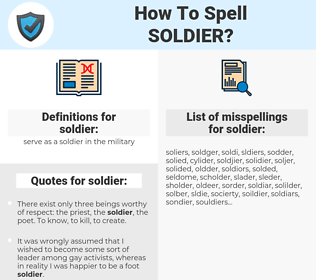 soldier, spellcheck soldier, how to spell soldier, how do you spell soldier, correct spelling for soldier
