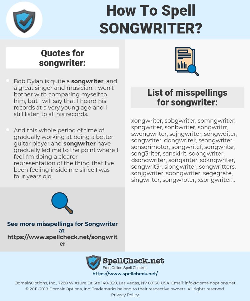 songwriter, spellcheck songwriter, how to spell songwriter, how do you spell songwriter, correct spelling for songwriter