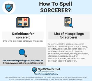 sorcerer, spellcheck sorcerer, how to spell sorcerer, how do you spell sorcerer, correct spelling for sorcerer