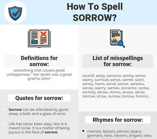 sorrow, spellcheck sorrow, how to spell sorrow, how do you spell sorrow, correct spelling for sorrow