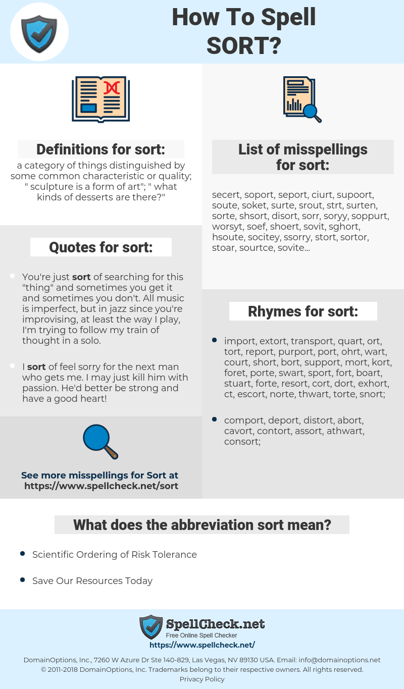 sort, spellcheck sort, how to spell sort, how do you spell sort, correct spelling for sort