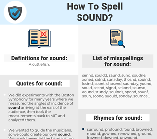 sound, spellcheck sound, how to spell sound, how do you spell sound, correct spelling for sound