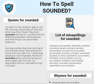 sounded, spellcheck sounded, how to spell sounded, how do you spell sounded, correct spelling for sounded