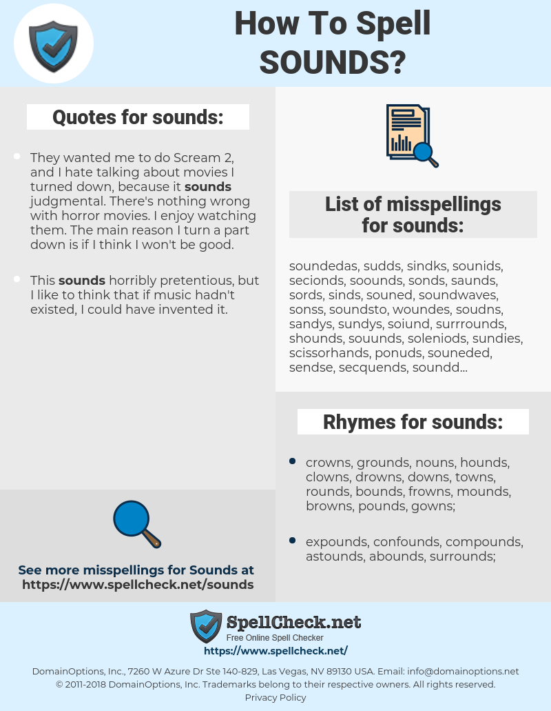 sounds, spellcheck sounds, how to spell sounds, how do you spell sounds, correct spelling for sounds