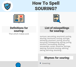 souring, spellcheck souring, how to spell souring, how do you spell souring, correct spelling for souring