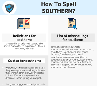 southern, spellcheck southern, how to spell southern, how do you spell southern, correct spelling for southern