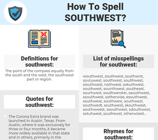 southwest, spellcheck southwest, how to spell southwest, how do you spell southwest, correct spelling for southwest