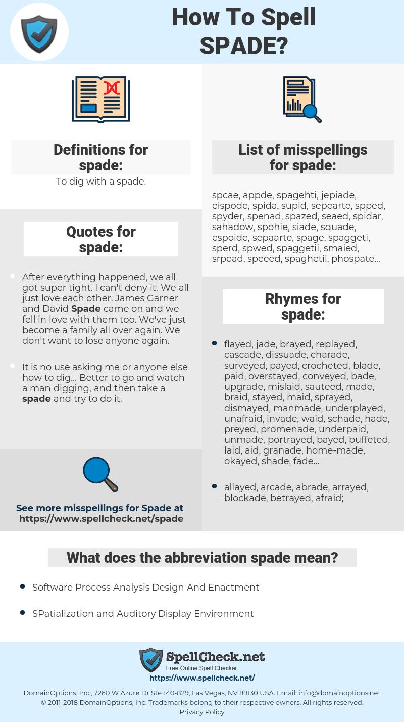 spade, spellcheck spade, how to spell spade, how do you spell spade, correct spelling for spade