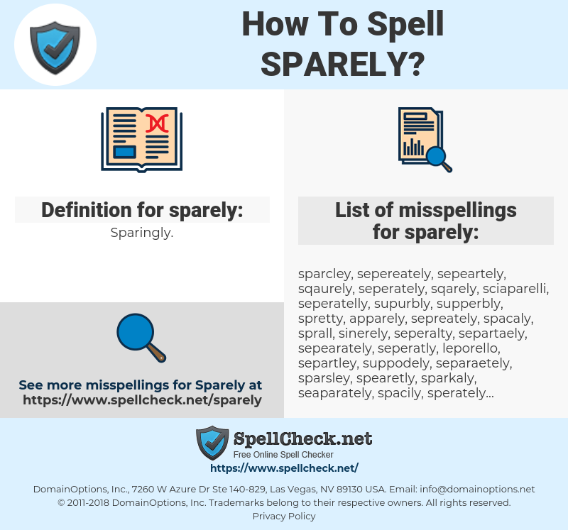 sparely, spellcheck sparely, how to spell sparely, how do you spell sparely, correct spelling for sparely