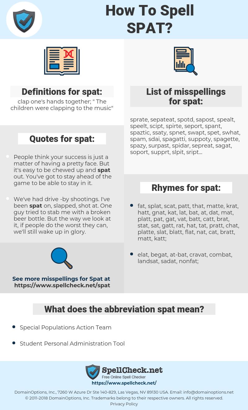 spat, spellcheck spat, how to spell spat, how do you spell spat, correct spelling for spat