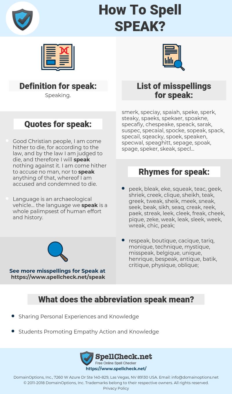 speak, spellcheck speak, how to spell speak, how do you spell speak, correct spelling for speak