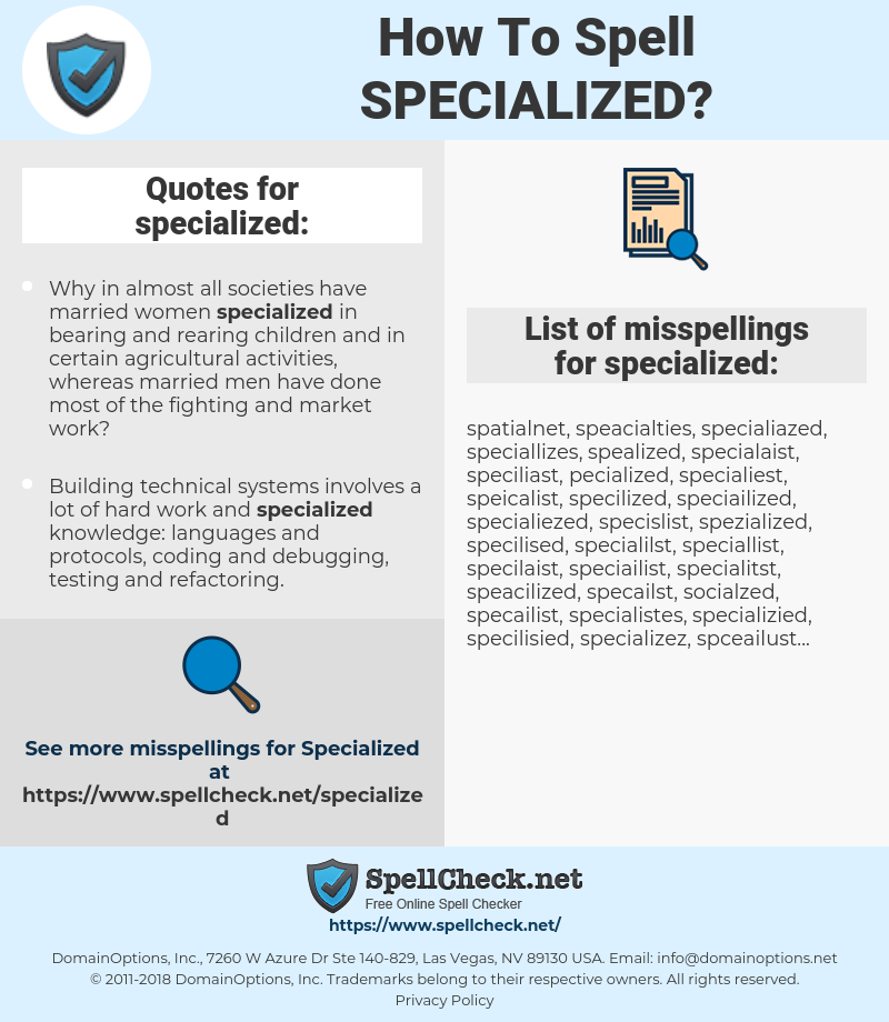 specialized, spellcheck specialized, how to spell specialized, how do you spell specialized, correct spelling for specialized
