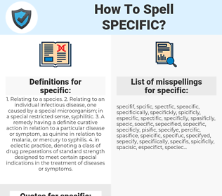 specific, spellcheck specific, how to spell specific, how do you spell specific, correct spelling for specific