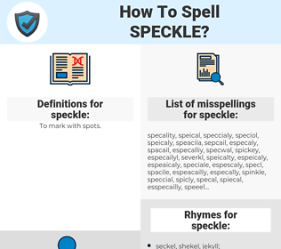 speckle, spellcheck speckle, how to spell speckle, how do you spell speckle, correct spelling for speckle