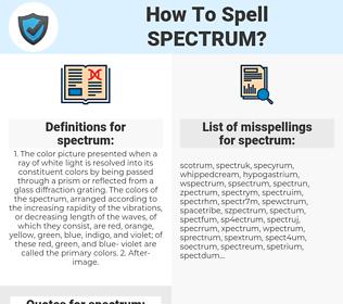 spectrum, spellcheck spectrum, how to spell spectrum, how do you spell spectrum, correct spelling for spectrum