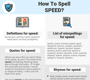 speed, spellcheck speed, how to spell speed, how do you spell speed, correct spelling for speed