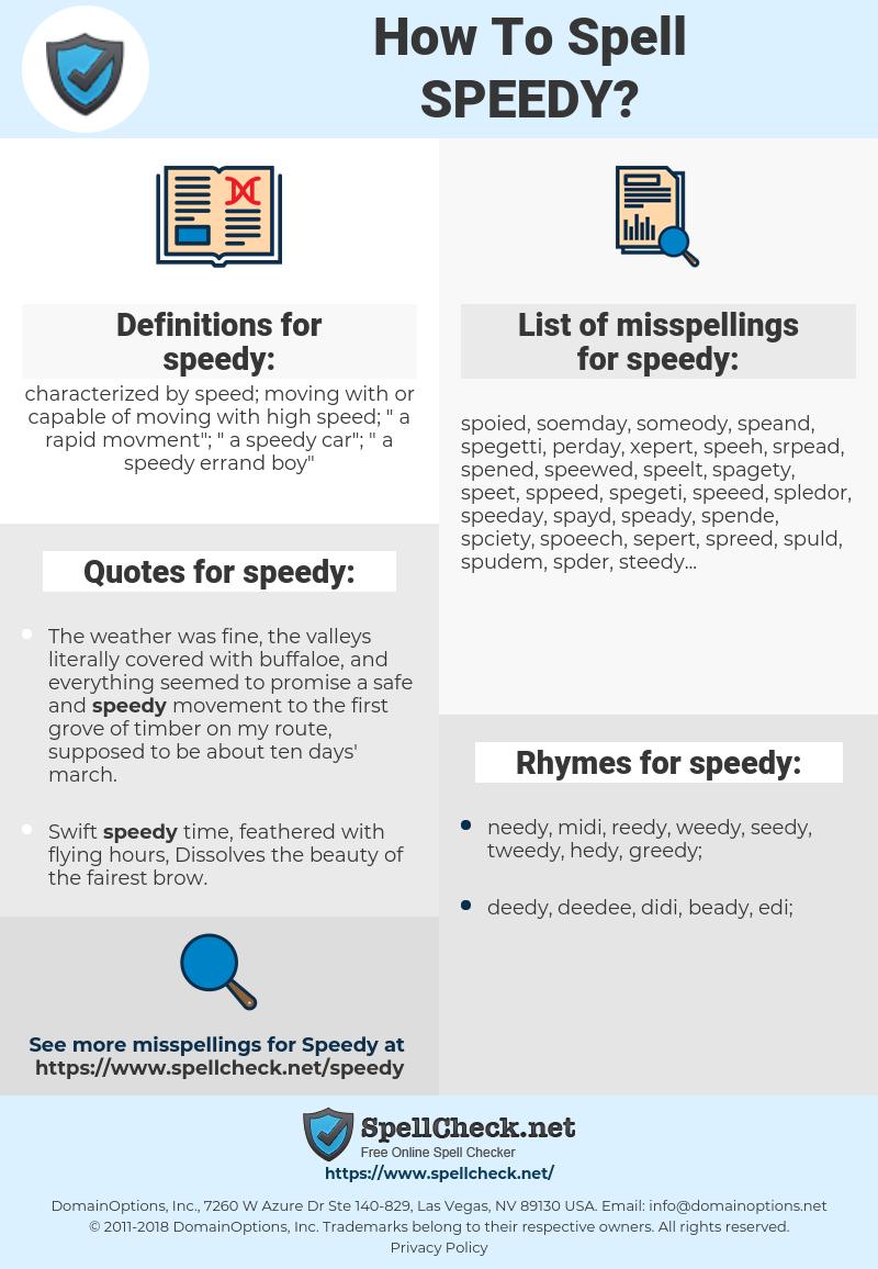 speedy, spellcheck speedy, how to spell speedy, how do you spell speedy, correct spelling for speedy