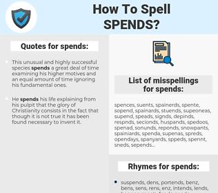 spends, spellcheck spends, how to spell spends, how do you spell spends, correct spelling for spends