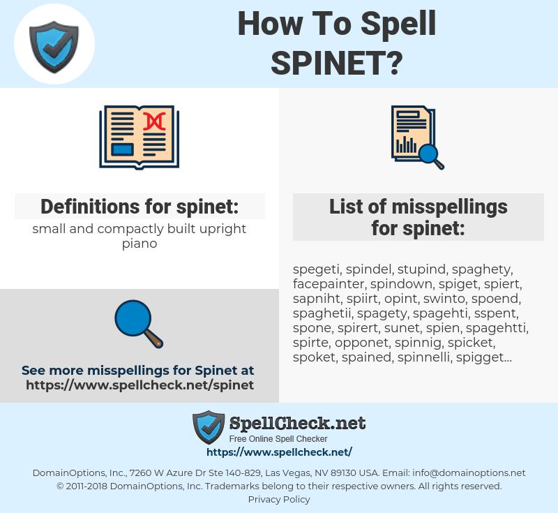 spinet, spellcheck spinet, how to spell spinet, how do you spell spinet, correct spelling for spinet