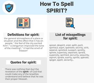 spirit, spellcheck spirit, how to spell spirit, how do you spell spirit, correct spelling for spirit