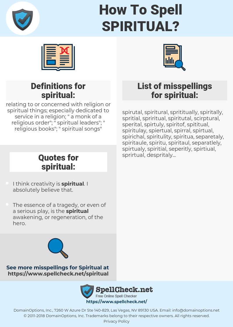 spiritual, spellcheck spiritual, how to spell spiritual, how do you spell spiritual, correct spelling for spiritual