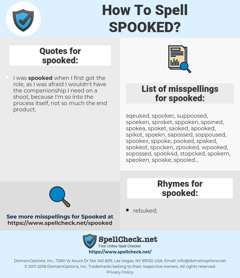 spooked, spellcheck spooked, how to spell spooked, how do you spell spooked, correct spelling for spooked
