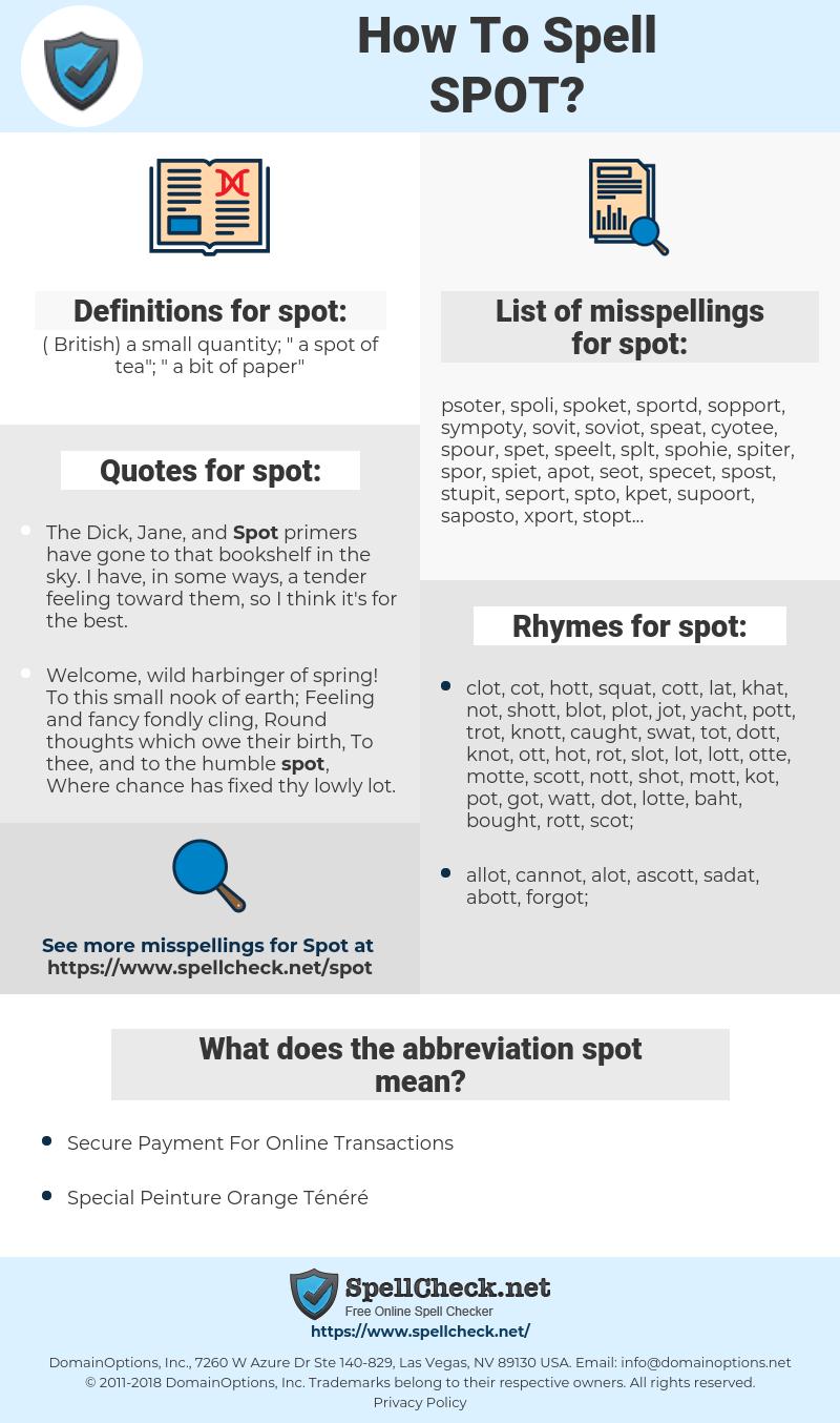 spot, spellcheck spot, how to spell spot, how do you spell spot, correct spelling for spot