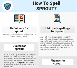 sprout, spellcheck sprout, how to spell sprout, how do you spell sprout, correct spelling for sprout