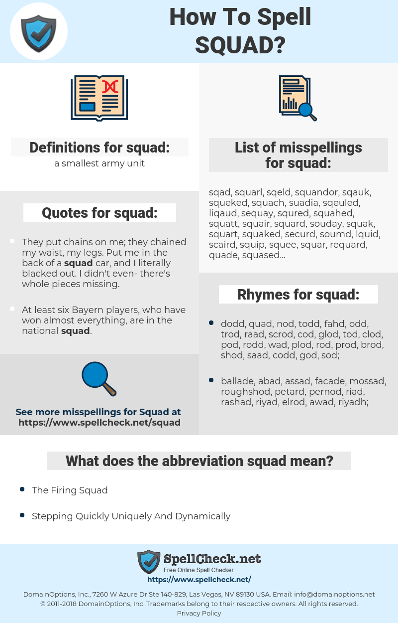 squad, spellcheck squad, how to spell squad, how do you spell squad, correct spelling for squad