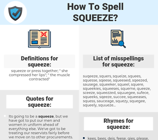 squeeze, spellcheck squeeze, how to spell squeeze, how do you spell squeeze, correct spelling for squeeze