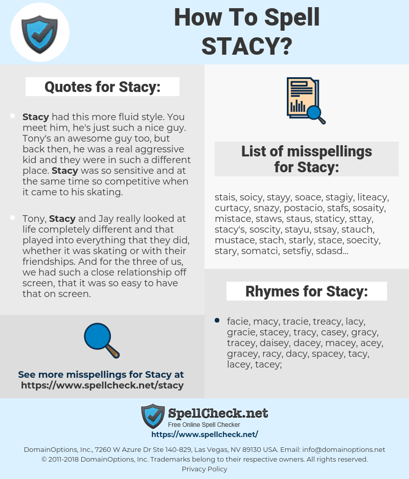Stacy, spellcheck Stacy, how to spell Stacy, how do you spell Stacy, correct spelling for Stacy