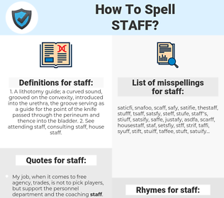 staff, spellcheck staff, how to spell staff, how do you spell staff, correct spelling for staff