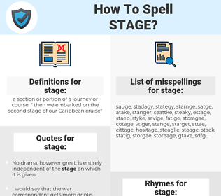 stage, spellcheck stage, how to spell stage, how do you spell stage, correct spelling for stage