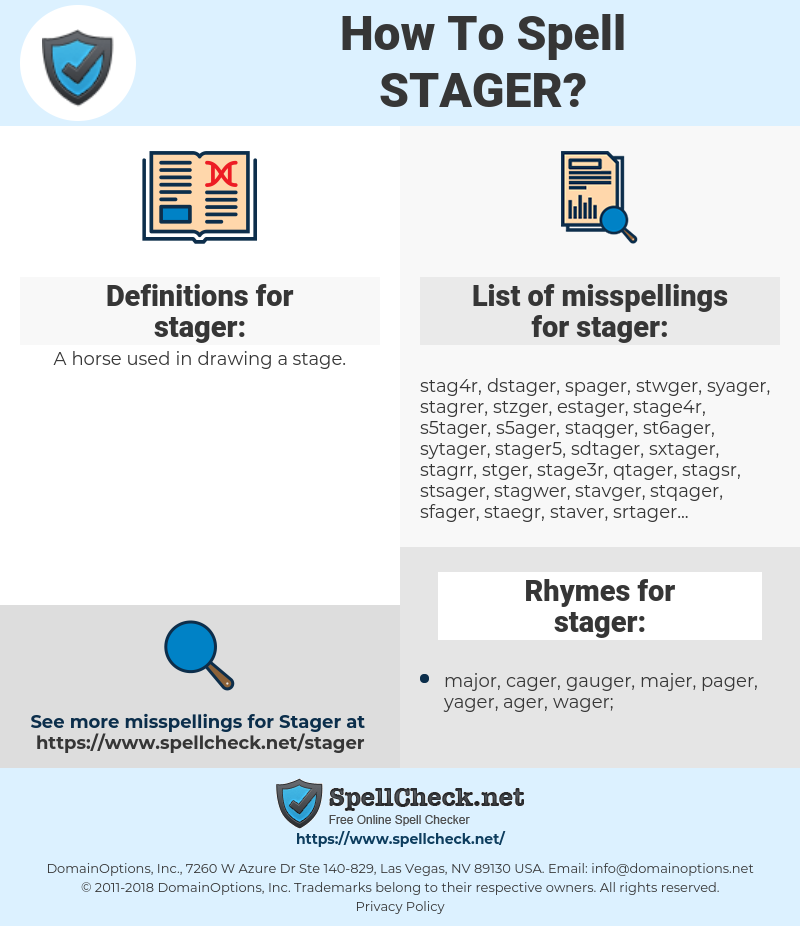 stager, spellcheck stager, how to spell stager, how do you spell stager, correct spelling for stager