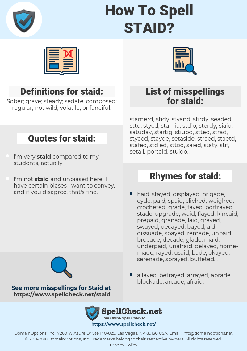 staid, spellcheck staid, how to spell staid, how do you spell staid, correct spelling for staid